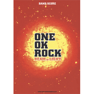 ワンオク「BEAM OF LIGHT」CDアルバム&ライブツアー情報まとめ【ONE OK ROCK】FAN BLOG