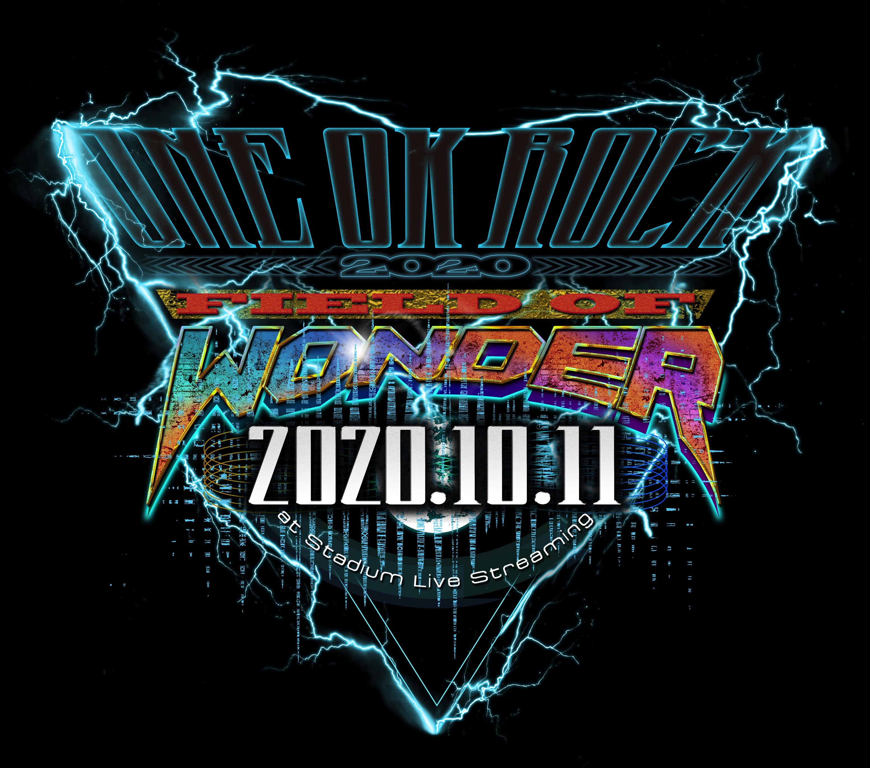 ワンオク スタジアム オンラインライブ チケット 販売詳細「FIELD OF WONDER」2020 【ONE OK ROCK】ファンブログ