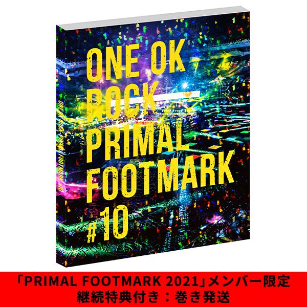 ワンオク プライマルフットマーク2021 予約受付開始 PRIMAL FOOTMARK【ONE OK ROCK】ファンブログ